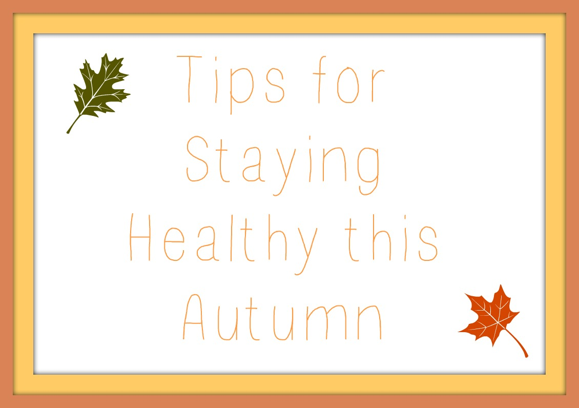 Autumn Health Tips