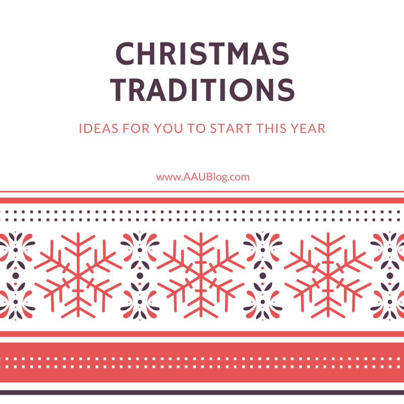 Traditions to start this christmas aaublog for How did the christmas tree tradition start