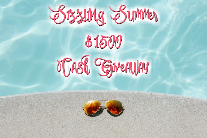 Sizzling Summer Cash Giveaway (Three Winners)