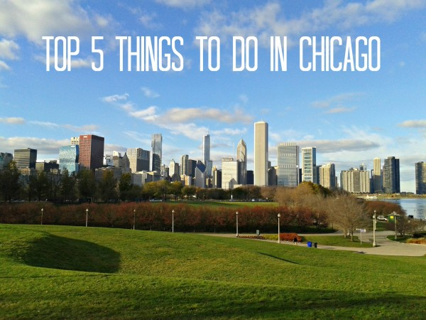 My Top Things to do in Downtown Chicago